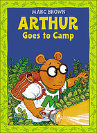 Arthur goes to camp