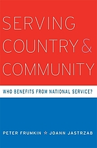 Serving country and community : who benefits from national service?