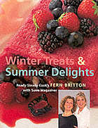 Winter treats and summer delights