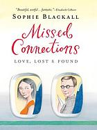Missed connections : love, lost & found