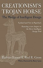 Creationism's Trojan horse : the wedge of intelligent design