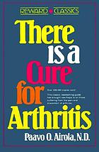 There is a cure for arthritis,