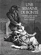 Une semaine de bonté : a surrealistic novel in collage