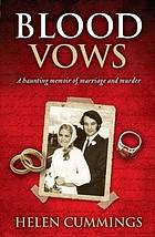 Blood vows : a memoir of marriage and murder