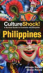 CultureShock! Philippines : a survival guide to customs and etiquette