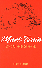 Mark Twain : social philosopher