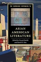 The Cambridge Companion to Asian American Literature