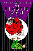 The Plastic Man archives. Volume 3