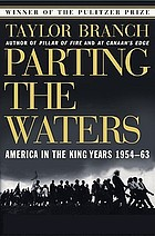Parting the waters : America in the King years : 1954-63