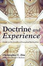 Doctrine and experience : caught in the crossfire of evangelical spiritualities