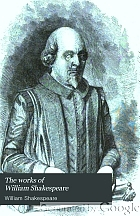 The works of William Shakespeare; the plays ed. from the folio of MDCXXIII, with various readings from all the editions and all the commentators, notes, introductory remarks, a historical sketch of the text, an account of the rise and progress of the English drama, a memoir of the poet, and an essay upon the genius;