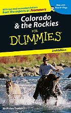 Colorado & the Rockies for dummies.