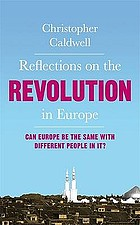 Reflections on the revolution in Europe : immigration, Islam and the West