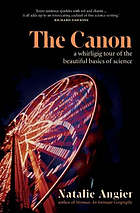The canon a whirligig tour of the beautiful basics of science