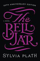 The bell jar : a novel
