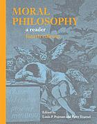 Moral philosophy : a reader