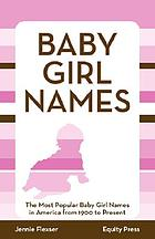 Popular baby girl names in the United States