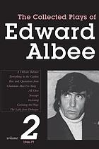 The collected plays of Edward Albee / Vol. 2, 1966-77.