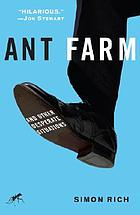 Ant farm : and other desperate situations