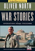 War stories : Operation Iraqi Freedom