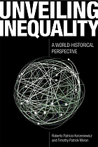 Unveiling inequality : a world-historical perspective