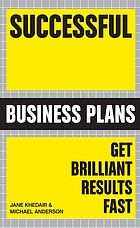 Successful business plans : get brilliant results fast