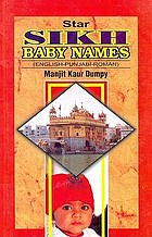 Sikh baby names : (1200 selected and meaningful names for boys & girls)
