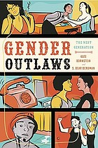 Gender outlaws : the next generation