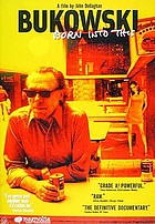 Bukowski : born into this