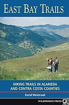 East Bay trails : hiking trails in Alameda and Contra Costa counties
