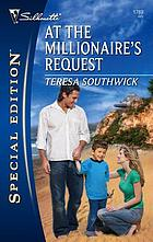 At the millionaire's request