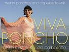 Viva poncho : twenty ponchos and capelets to knit