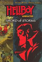 Hellboy animated. / Sword of storms