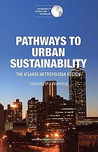 Pathways to Urban Sustainability : Lessons from the Atlanta Metropolitan Region: Summary of a Workshop.