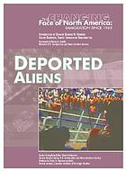 Deported Aliens.