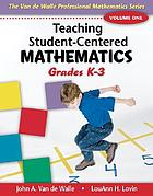 Teaching student-centered mathematics. Grades K-3