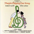 They're playing our song : the original cast recording