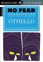 No fear Shakespeare : Othello