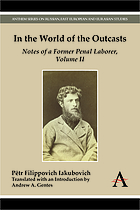 In the world of the outcasts : notes of a former penal laborer