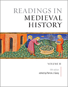 Readings in medieval history. Volume II, The later middle ages