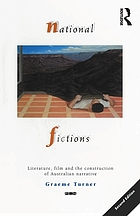 National fictions : literature, film, and the construction of Australian narrative