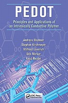 PEDOT : principles and applications of an intrinsically conductive polymer