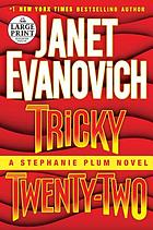 Tricky twenty-two : a Stephanie Plum novel