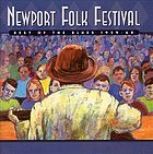 Best of the blues, 1959-68 : Newport Folk Festival.