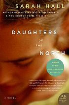 Daughters of the north : a novel