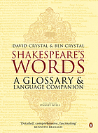 Shakespeare's words : a glossary and language companion