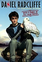 Daniel Radcliffe : no ordinary wizard