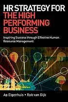 HR strategy for the high performing business : inspiring success through effective human resource management