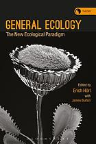 General ecology : the new ecological paradigm