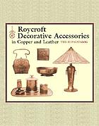 Roycroft decorative accessories in copper and leather : the 1919 catalog